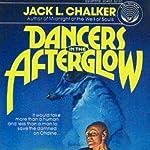 Dancers in the Afterglow | Jack L. Chalker