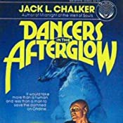 Dancers in the Afterglow | [Jack L. Chalker]