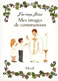 Marie Flusin Mes images de communion