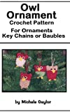 Owl Ornament: Crochet Pattern