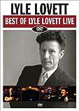 Best of Lyle Lovett Live