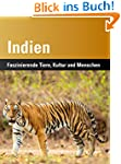 Indien: Faszinierende Tiere, Kultur u...