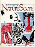 Amazing Mammals: Part II (Ranger Rick Naturescope)