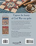Read Civil War Legacies III: A Treasury of Quilts for Reproduction-Fabric Lovers (That Patchwork Place) on-line
