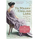 To Marry an English Lord ~ Carol McD. Wallace