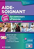 Livre d&acute;occasion Travail : Aide-soignant &#8211; Le concours dentre Concours 2013