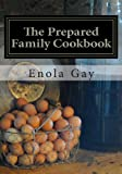 The Prepared Family Cookbook
