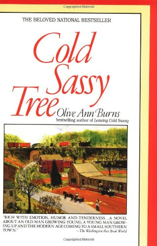 an analysis of the novel cold sassy tree by olive ann burns Religion and coming of age in olive ann burns' novel, cold sassy tree 502 words | 3 pages in olive ann burns' novel, cold sassy tree in the small southern town.