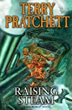 Terry Pratchett Raising Steam: (Discworld novel 40) (Discworld Novels)