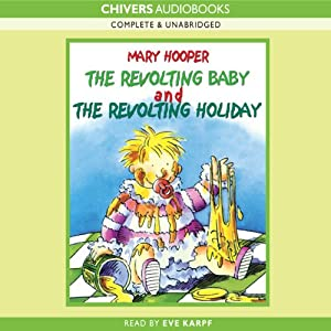 The Revolting Baby & The Revolting Holiday | [Mary Hooper]