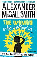 The Woman Who Walked in Sunshine (No. 1 Ladies' Detective Agency)