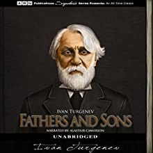 Fathers and Sons Audiobook by Ivan Turgenev Narrated by Alastair Cameron
