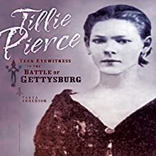Tillie Pierce: Teen Eyewitness to the Battle of Gettysburg | Livre audio Auteur(s) : Tanya Anderson Narrateur(s) :  Intuitive
