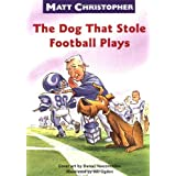 The Dog That Stole Football Plays (Matt Christopher Sports Readers) ~ Matt Christopher