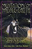 img - for Meditations on Middle-Earth: New Writing on the Worlds of J. R. R. Tolkien by Orson Scott Card, Ursula K. Le Guin, Raymond E. Feist, Terry Pratchett, Charles de Lint, George R. R. Martin, and more book / textbook / text book