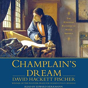 Champlain's Dream | [David Hackett Fischer]