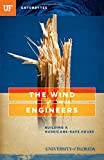 img - for The Wind Engineers: Building a Hurricane-Safe House book / textbook / text book