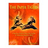 The Paper Tigers (A Knock-down-drag-out Look At Modern Martial Arts)