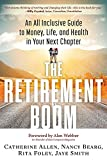 img - for The Retirement Boom: An All Inclusive Guide to Money, Life, and Health in Your Next Chapter book / textbook / text book