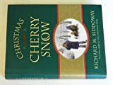 img - for Christmas of the Cherry Snow book / textbook / text book