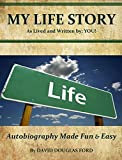 img - for My Life Story As Lived and Written By: You! book / textbook / text book