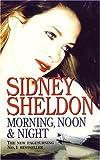 Morning Noon and Night Sidney Sheldon