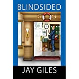 Blindsided (A Thriller) ~ Jay Giles