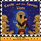 Kevin and the Seven Lions (Kevins Books)