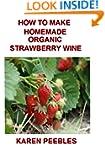How to Make Homemade Organic Strawber...