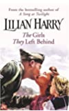 The Girls They Left Behind (Street at War)