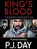 img - for King's Blood: Vampire Descent (A Serial Novel, Part 4) book / textbook / text book