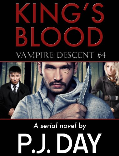 Vampire Descent (King's Blood #4) by P.J. Day