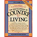 The Encyclopedia of Country Living: An Old Fashioned Recipe Book, Updated 9th Edition ~ Carla Emery