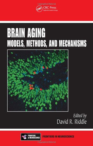 Brain Aging: Models, Methods, and Mechanisms