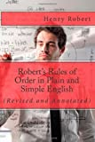 img - for Robert's Rules of Order in Plain and Simple English: (Revised and Annotated) book / textbook / text book