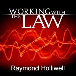 Working with the Law | Raymond Holliwell