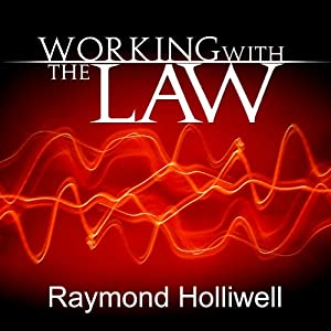 Working with the Law | [Raymond Holliwell]