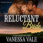 Their Reluctant Bride: Bridgewater Menage Series, Book 6 | Vanessa Vale