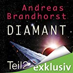 Diamant 2 (Das Kantaki-Universum 2)   Andreas Brandhorst