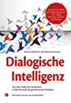 Dialogische Intelligenz: Aus dem Käfi...