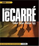 Tinker, Tailor, Soldier, Spy: A BBC Full-Cast Radio Drama (George Smiley) John Le Carre