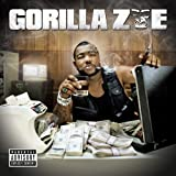 Gorilla Zoe / Don't Feed Da Animals