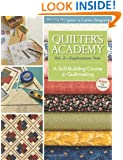 Quilter's Academy Vol. 2--Sophomore Year: A Skill-Building Course In Quiltmaking