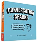 Conversation Sparks: Trivia Worth Tal...