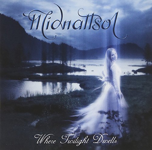 Where Twilight Dwells by Midnattsol (2005-08-02)