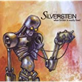 When Broken Is Easily Fixed ~ Silverstein