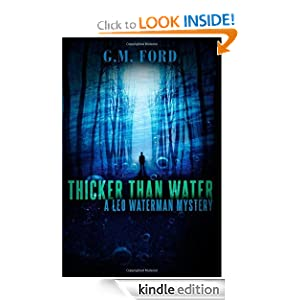 Kindle Book Bargains: Thicker Than Water (A Leo Waterman Mystery), by G.M. Ford. Publisher: Thomas and Mercer (July 17, 2012)
