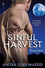 Sinful Harvest (The Onic Empire) by McLeod, Anitra Lynn published by Aphrodisia (2011) [Paperback]