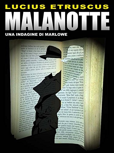 Lucius Etruscus - Malanotte (Un'indagine di Marlowe) (Italian Edition)