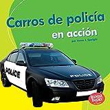 Carros de policía en acción (Police Cars on the Go) (Bumba Books ™ en español — Máquinas en acción (Machines That Go)) (Spanish Edition)